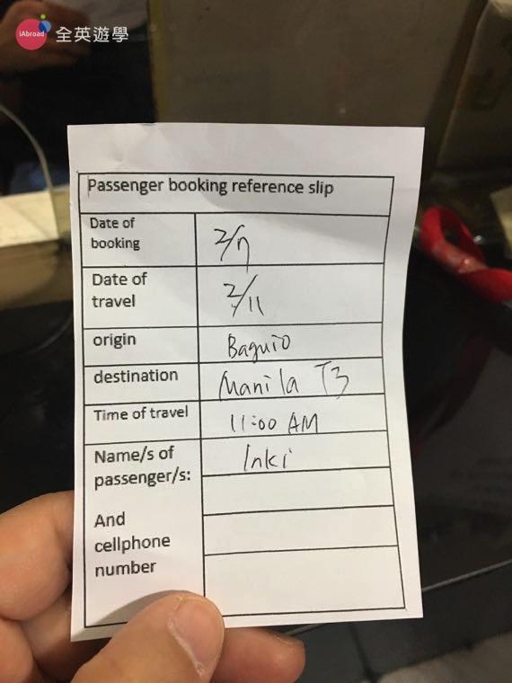 ▲ 「 Joy Bus 碧瑤-馬尼拉直達車」現場購票需要填寫訂票表格,上面有搭車日期、班次時間、目的地和你的名字