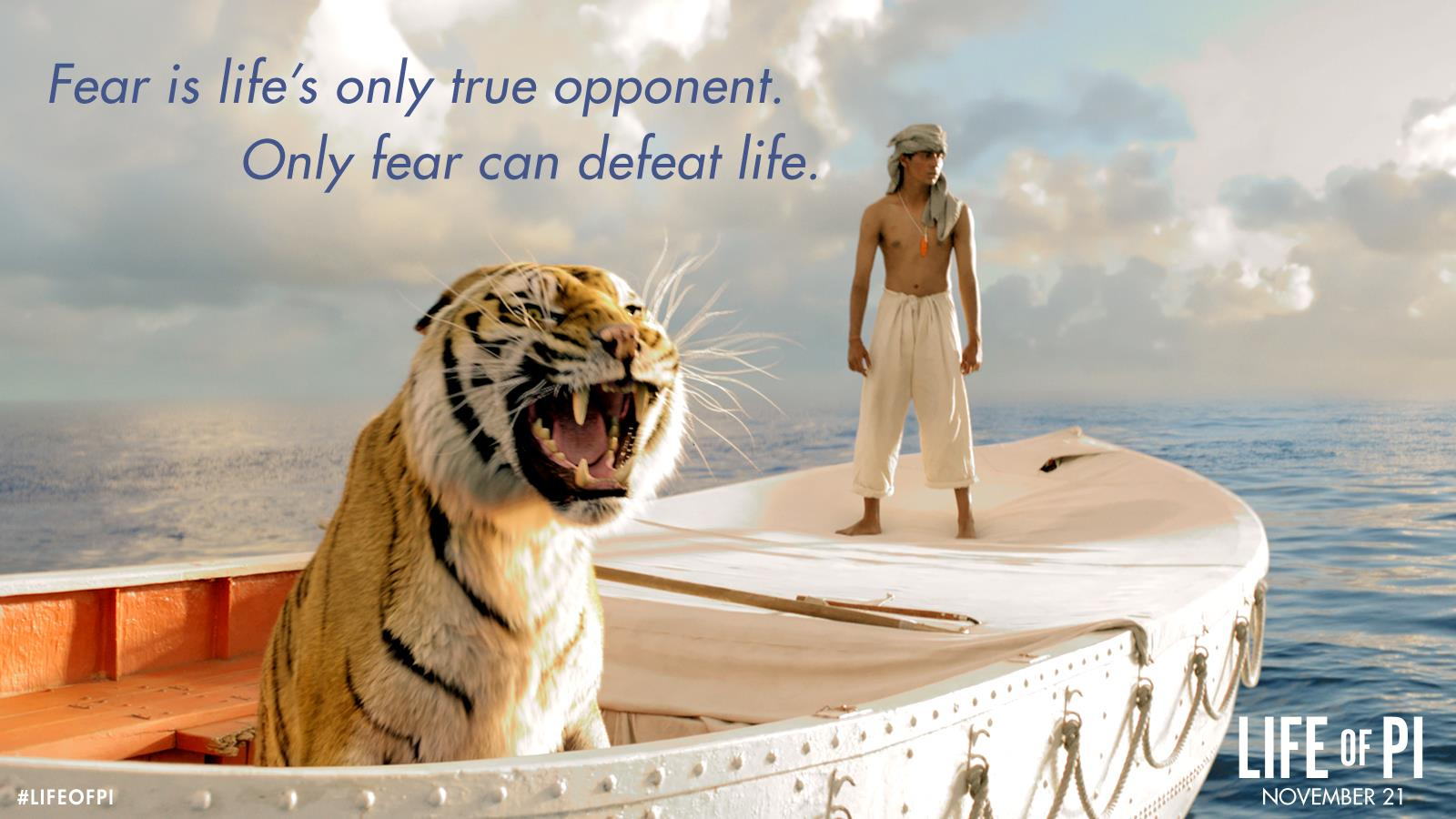 It is life's only true opponent. Only fear can defeat life 生命中,只有恐懼是你的對手。只有恐懼可以打倒你