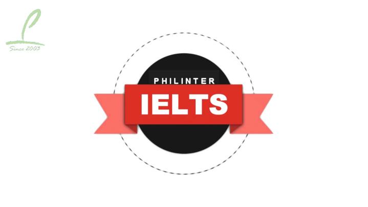 《Philinter 宿霧語言學校》12週雅思保證班課程,送免費雅思官方考試,適合未來要到歐美海外留學、移民、工作的學生